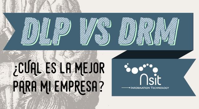 Safetica DLP vs DRM Nsit