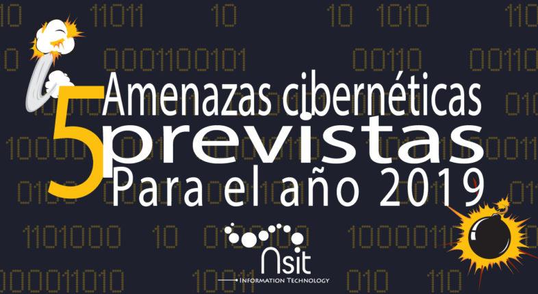 Amenazas ciberténicas previstas para el 2019 Nsit