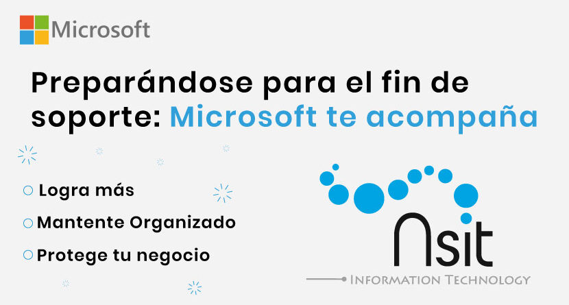 Preparándose para el fin de soporte Microsoft te acompaña_NSIT