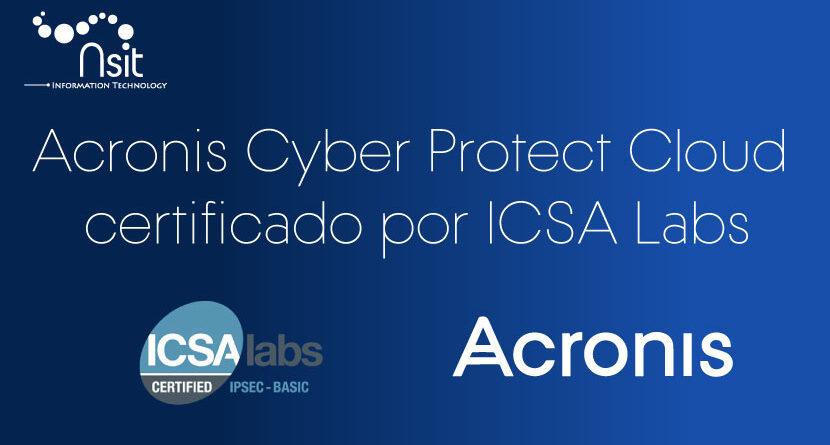 Acronis Cyber Protect Cloud Certificado por ICSA LABS - Nsit