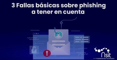 3 fallas básicas sobre phishing a tener en cuenta nsit